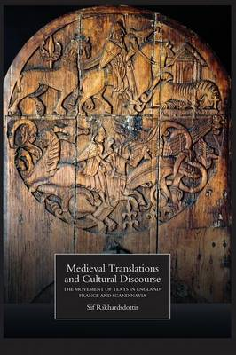 Medieval Translations and Cultural Discourse (BOK)
