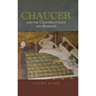 Chaucer and the Cultures of Love and Marriage (BOK)