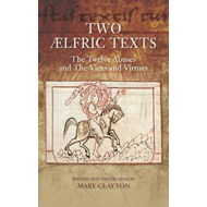 Two AElfric Texts: The Twelve Abuses and The Vices and Vi (BOK)