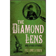 The Diamond Lens and Other Stories (BOK)