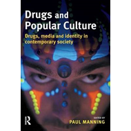 Drugs and Popular Culture (BOK)