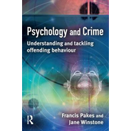 Psychology and Crime: Understanding and Tackling Offending Behaviour (BOK)
