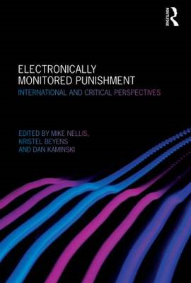 Electronically Monitored Punishment: International and Critical Perspectives (BOK)