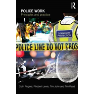 Police Work: Principles and Practice (BOK)