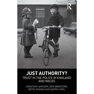 Just Authority: Trust in the Police in England and Wales (BOK)