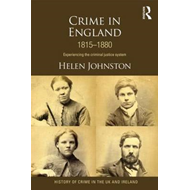 Crime in England 1815-1880 (BOK)