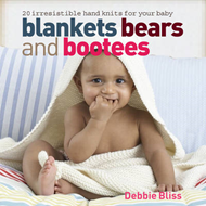 Blankets, Bears and Bootees (BOK)