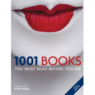 1001 Books You Must Read Before You Die (BOK)