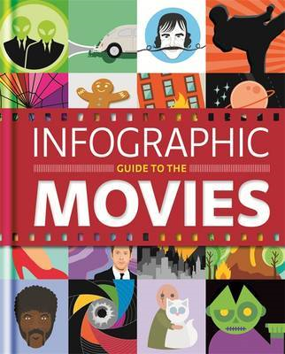 Infographic Guide to the Movies (BOK)