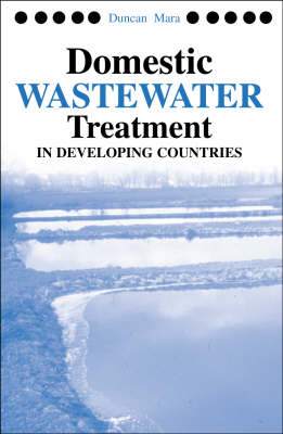 Domestic Wastewater Treatment in Developing Countries (BOK)
