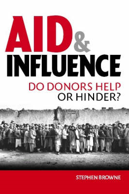 Aid and Influence: Do Donors Help or Hinder? (BOK)