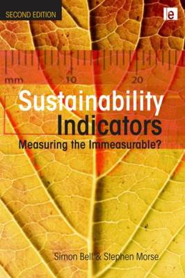 Sustainability Indicators: Measuring the Immeasurable? (BOK)