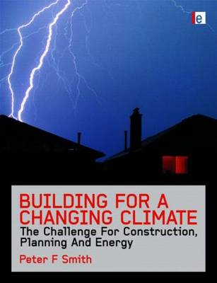 Building for a Changing Climate: The Challenge for Construction, Planning and Energy (BOK)