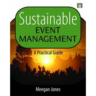 Sustainable Event Management: A Practical Guide (BOK)