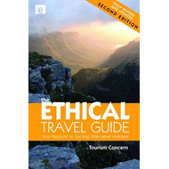 The Ethical Travel Guide: Your Passport to Exciting Alternative Holidays (BOK)