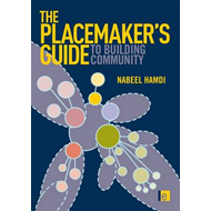 The Placemaker's Guide to Building Community (BOK)