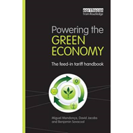 Powering the Green Economy: The Feed-in Tariff Handbook (BOK)