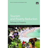 Tourism and Poverty Reduction: Pathways to Prosperity (BOK)