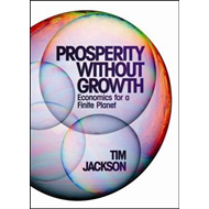 Prosperity without Growth: Economics for a Finite Planet (BOK)