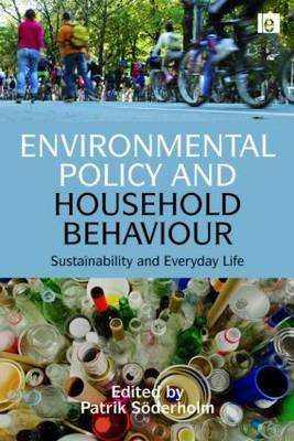 Environmental Policy and Household Behaviour: Sustainability and Everyday Life (BOK)