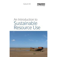 An Introduction to Sustainable Resource Use (BOK)
