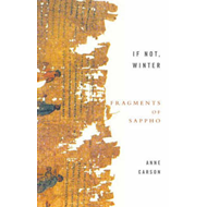 If Not, Winter: Fragments Of Sappho (BOK)