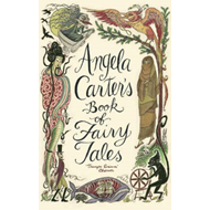 Angela Carter's Book Of Fairy Tales (BOK)