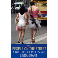 The People on the Street: A Writer's View of Israel (BOK)