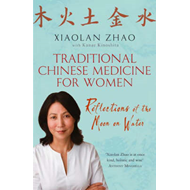 Traditional Chinese Medicine for Women: Reflections of the Moon on Water (BOK)
