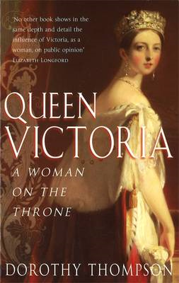 Queen Victoria: A Woman on the Throne (BOK)