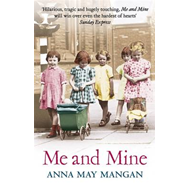Me and Mine: A Warm-Hearted Memoir of a London Irish Family (BOK)