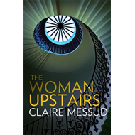 The Woman Upstairs (BOK)