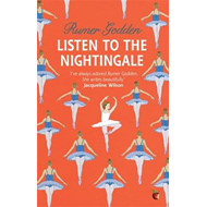 Listen to the Nightingale: A Virago Modern Classic (BOK)