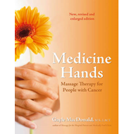 Medicine Hands: Massage Therapy for People with Cancer (BOK)