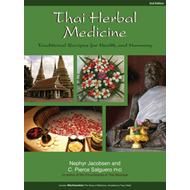 Thai Herbal Medicine: Traditional Recipes for Health and Harmony (BOK)