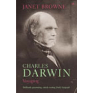 Charles Darwin: Voyaging: Volume 1 of a Biography (BOK)
