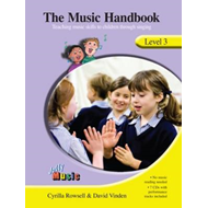 The Music Handbook - Level 3 (inc 7 Audio CDs): Teaching Music Skills to Children Through Singing (BOK)