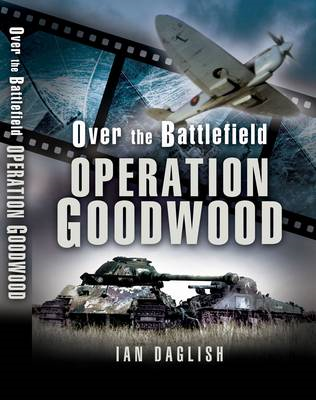 Goodwood: Over the Battlefield (BOK)