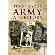 Tracing Your Army Ancestors (BOK)