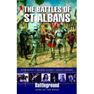 The Battles of  St. Albans: Battleground War of the Roses (BOK)