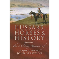 Hussars, Horses and History (BOK)