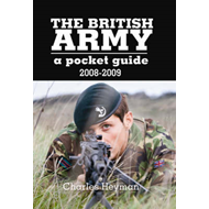 The British Army: A Pocket Guide: 2008 - 2009 (BOK)