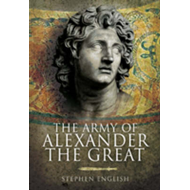 The Army of Alexander the Great (BOK)