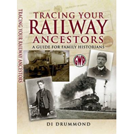 Tracing Your Railway Ancestors: A Guide to Family Historians (BOK)