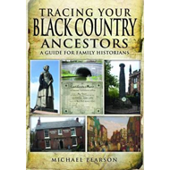 Tracing Your Black Country Ancestors (BOK)