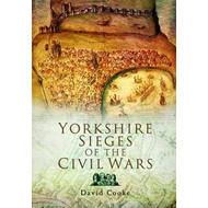 Yorkshire Sieges of the Civil Wars (BOK)