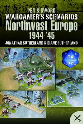Wargame Scenarios: Northwest Europe 1944-45 (BOK)