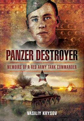 Panzer Destroyer: Memoirs of a Red Army Tank Commander (BOK)