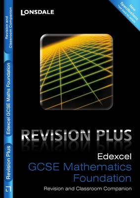 Edexcel Maths Foundation Tier: Revision and Classroom Companion: For Courses Starting 2010 and Later (BOK)