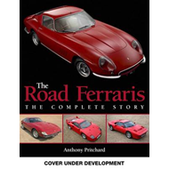 The Road Ferraris: The Complete Story (BOK)